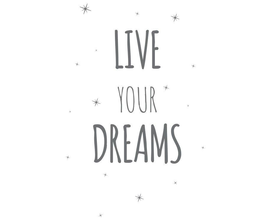 Live your dreams vinil cinza escuro 70X100